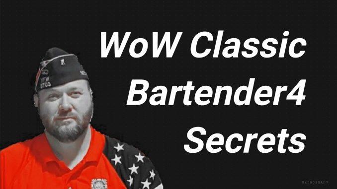 Bartender4 Wow Classic